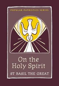 On the Holy Spirit - Basil