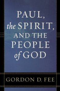 Paul The Spirit and the People of God