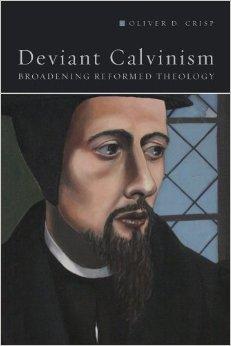 Deviant Calvinism - Crisp