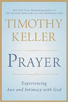 Prayer Tim Keller
